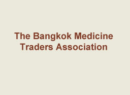 The Bangkok Medicine Traders Association